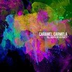 CARAMEL CARMELA Till Death Do Us Party album cover