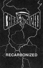 CARBONIZED Recarbonized album cover