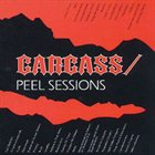 CARCASS Peel Sessions album cover