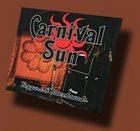CARNIVAL SUN Beggars & Boozehounds album cover