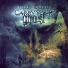 CARRY YOUR GHOST Weight Of The World album cover