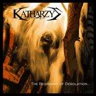 CATARSIS INCARNE The Beginning of Desolation album cover