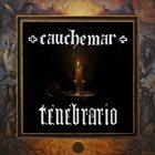 CAUCHEMAR Tenebrario album cover