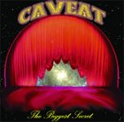 CAVEAT The Biggest Secret album cover