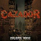 CAZADOR Cualquier Mundo album cover