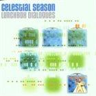 CELESTIAL SEASON Lunchbox Dialogues album cover