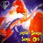 CELESTIAL SEASON Sonic Orb album cover