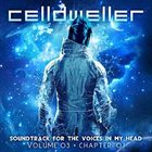 CELLDWELLER Soundtrack for the Voices in My Head Vol. 03 (Chapter 01) album cover