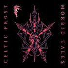 CELTIC FROST Morbid Tales / Emperor's Return album cover