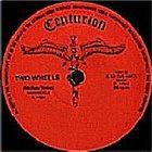 CENTURION Two Wheels album cover