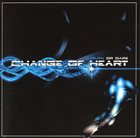 CHANGE OF HEART Truth Or Dare album cover