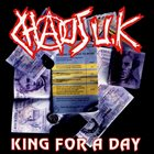 CHAOS U.K. King For A Day album cover