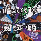CHAOS U.K. The Best Of Chaos UK album cover