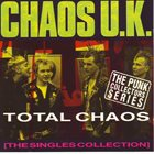CHAOS U.K. Total Chaos - The Singles Collection album cover