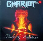 CHARIOT Burning Ambition album cover