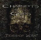 CHARIOTS OF THE GODS Tides of War album cover