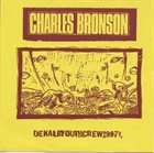 CHARLES BRONSON Charles Bronson / Quill album cover