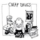 CHEAP DRUGS Angst album cover