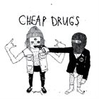 CHEAP DRUGS Cheap Drugs album cover