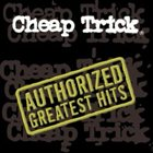 CHEAP TRICK Authorized Greatest Hits album cover