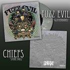 CHIEFS Fuzz Evil / Chiefs album cover
