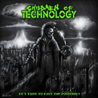 CHILDREN OF TECHNOLOGY It's Time to Face the Doomsday album cover