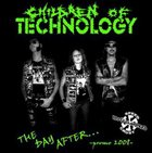 CHILDREN OF TECHNOLOGY The Day After... album cover