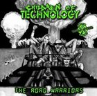 CHILDREN OF TECHNOLOGY The Road Warriors / The Nightmare of Existence album cover