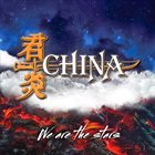 CHINA We Are The Stars album cover