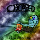 CHOPPED Fuck You And Your Cheetos album cover
