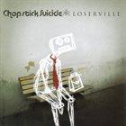 CHOPSTICK SUICIDE Loserville album cover
