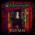 CHORONZON Fiat Nox album cover