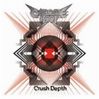 CHROME HOOF Crush Depth album cover