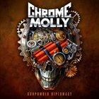 CHROME MOLLY Gunpowder Diplomacy album cover