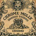 CHROME MOLLY Hoodoo Voodoo album cover