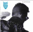 CHROME MOLLY Slaphead album cover