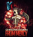 CHRONIC XORN From Mercy album cover
