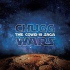 CHUGGABOOM Chugg Wars: The Covid-19 Saga album cover