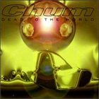 CHUM Dead To The World album cover