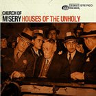 CHURCH OF MISERY Houses of the Unholy album cover