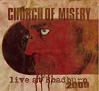 CHURCH OF MISERY Live at Roadburn 2009 album cover
