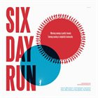 CIRCLE Six Day Run album cover