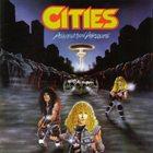 CITIES Annihilation Absolute album cover