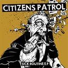 CITIZENS PATROL Sick Routine E.P. album cover