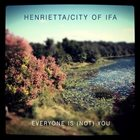 CITY OF IFA Everyone Is (Not) You album cover