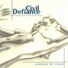 CIVIL DEFIANCE Circus of Fear album cover
