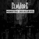 CLAMORE Monstro Insaciável album cover