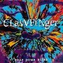 CLAWFINGER Deaf Dumb Blind album cover