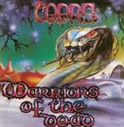 COBRA (LANCASHIRE) Warriors of the Dead album cover