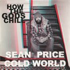 COLD WORLD How The Gods Chill (with Sean Price) album cover